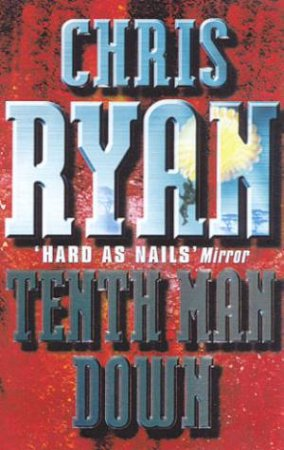 Tenth Man Down by Chris Ryan