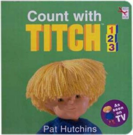Count With Titch 1,2,3 by Pat Hutchins