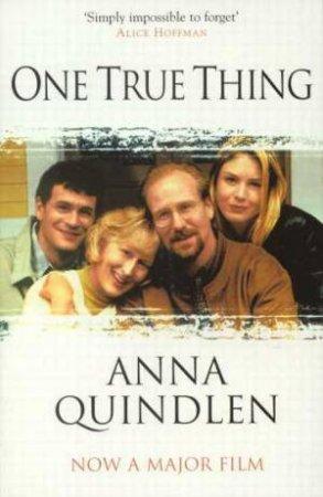One True Thing - Film Tie-In by Anna Quindlen