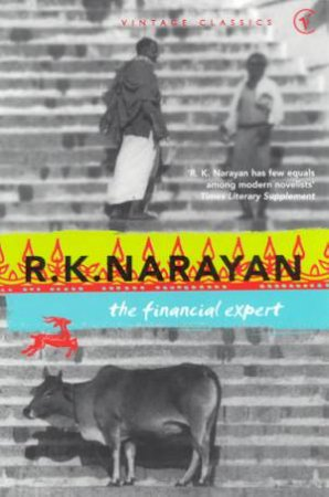 Vintage Classics: The Financial Expert by R K Narayan