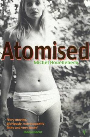 Atomised by Michel Houllebecq