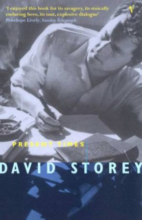 Present Times by David Storey