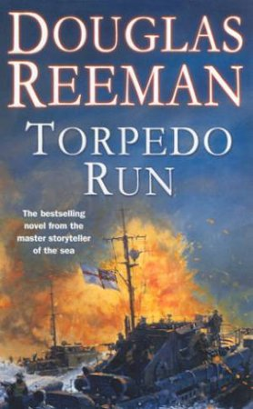 Torpedo Run by Douglas Reeman
