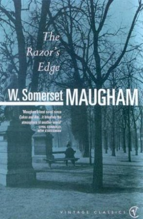 Vintage Classics: The Razor's Edge by W Somerset Maugham