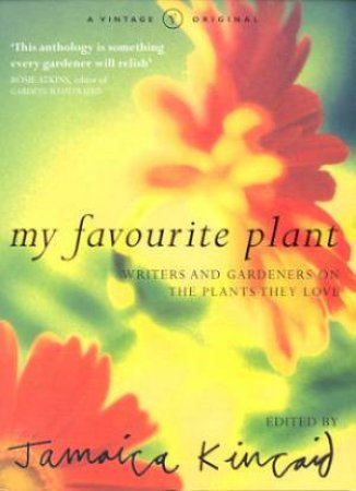 My Favourite Plant by Jamaica Kincaid