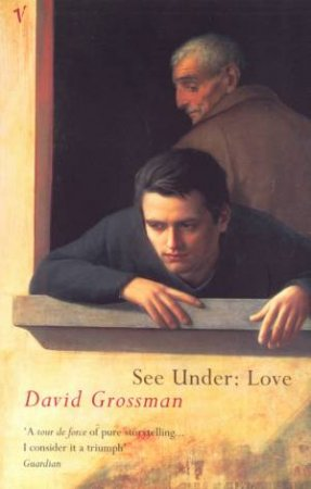 See Under: Love by David Grossman