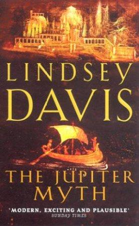 A Marcus Didius Falco Mystery: The Jupiter Myth by Lindsey Davis
