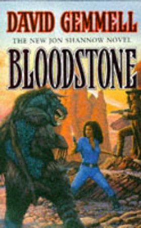 A Jon Shannow Novel: Bloodstone by David Gemmell