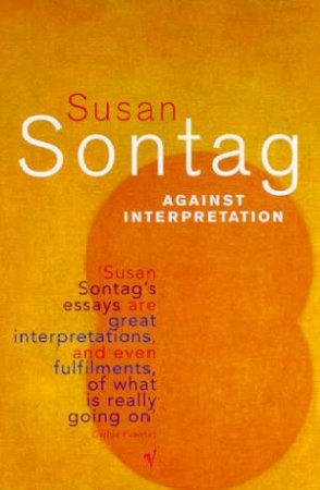 Against Interpretation by Susan Sontag