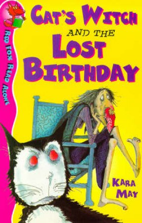 Red Fox Read Alone: Cat's Witch And The Lost Birthday by Kara May