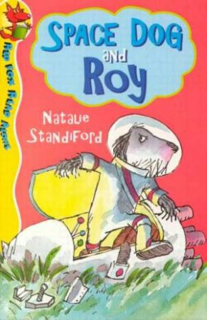 Red Fox Read Alone: Space Dog And Roy by Natalie Standiford