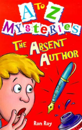 A-Z Mysteries: The Absent Author by Ron Roy