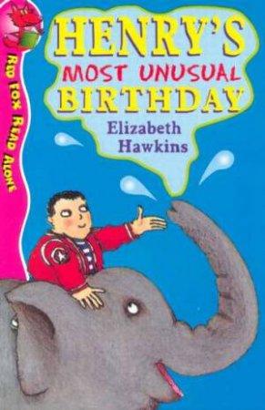 Red Fox Read Alone: Henry's Most Unusual Birthday by Elizabeth Hawkins