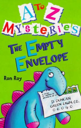A-Z Mysteries: The Empty Envelope by Ron Roy