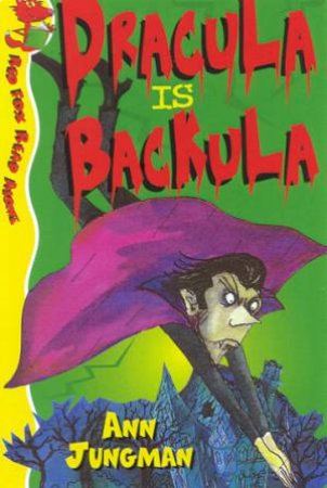 Red Fox Read Alone: Dracula Is Backula by Ann Jungman