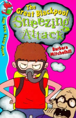 Red Fox Read Alone: Blackpool Sneeze Attack by Barbara Mitchelhill