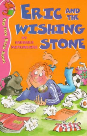 Red Fox Read Alone: Eric And The Wishing Stone by B Mitchelhill