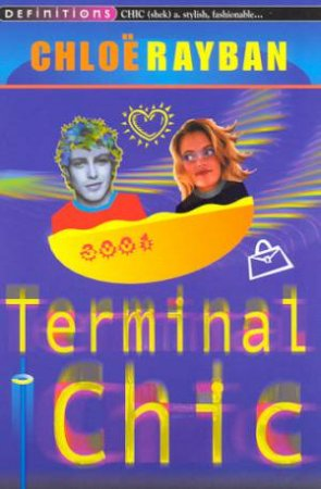 Definitions: Terminal Chic by Chloe Rayban