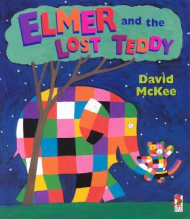 Elmer And The Lost Teddy by David McKee