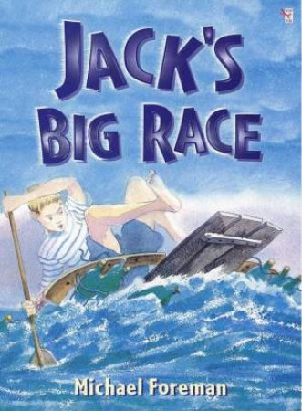 Jack's Big Race by Michael Foreman