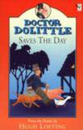 Red Fox Read Alone: Dr Dolittle Saves The Day by Hugh Lofting