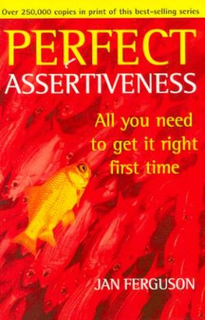 Perfect Assertiveness by Jan Ferguson