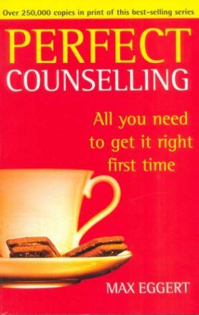 Perfect Counselling by Max Eggert