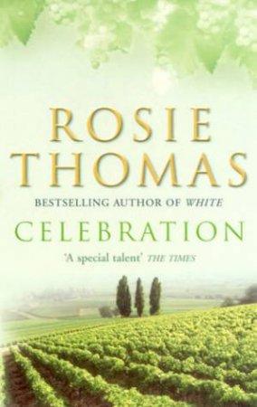 Celebration by Rosie Thomas
