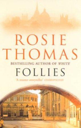 Follies by Rosie Thomas