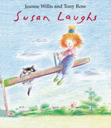 Susan Laughs by Jeanne Willis & Tony Ross