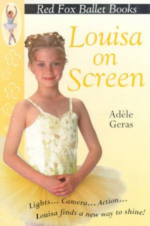Louisa On Screen by Adele Geras
