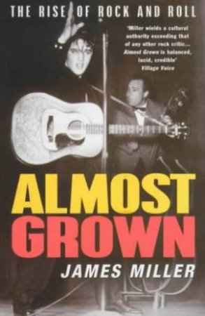 Almost Grown by James Miller