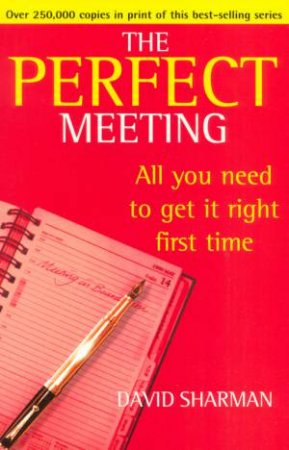 The Perfect Meeting by David Sharman