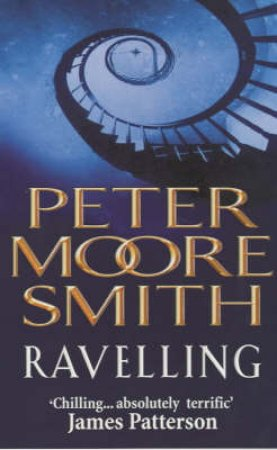 Ravelling by Peter Moore Smith