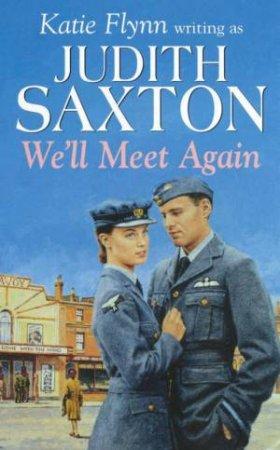 We'll Meet Again by Judith Saxton