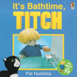 It's Bathtime,Titch - TV Tie-In by P Hutchins