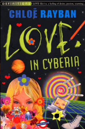 Definitions: Love In Cyberia by Chloe Rayban