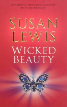 Wicked Beauty by Susan Lewis