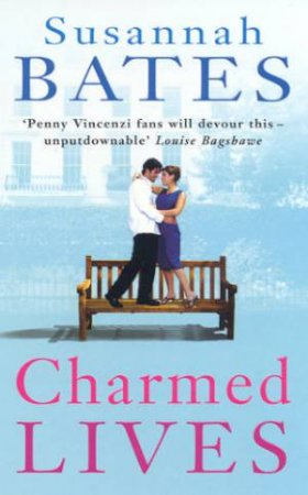 Charmed Lives by Susannah Bates