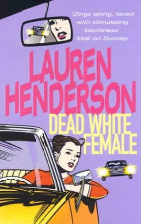 A Sam Jones Mystery: Dead White Female by Lauren Henderson