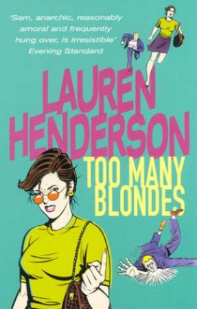 A Sam Jones Mystery: Too Many Blondes by Lauren Henderson