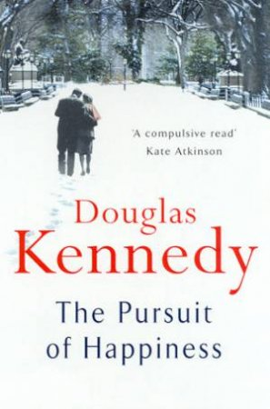 Pursuit Of Happiness by Douglas Kennedy
