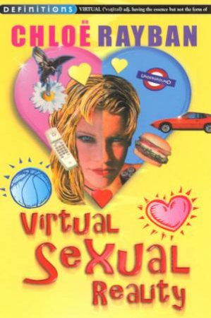 Definitions: Virtual Sexual Reality by Chloe Rayban