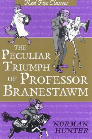 Red Fox Classics: The Peculiar Triumph Of Professer Branestawm by Norman Hunter