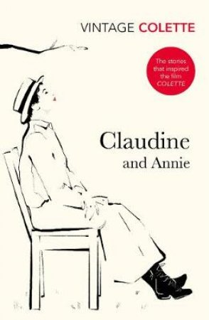Claudine And Annie by Colette