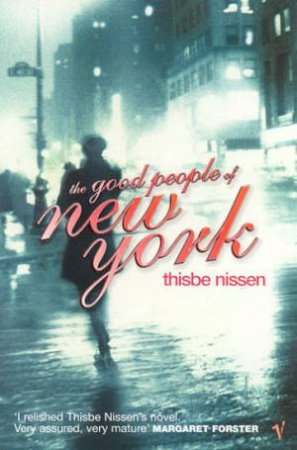 Good People Of New York by Thisbe Nissen