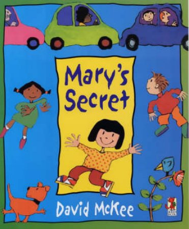 Mary's Secret by David McKee