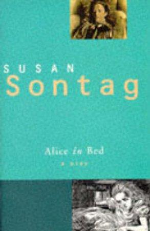 Alice In Bed - Playscript by Susan Sontag