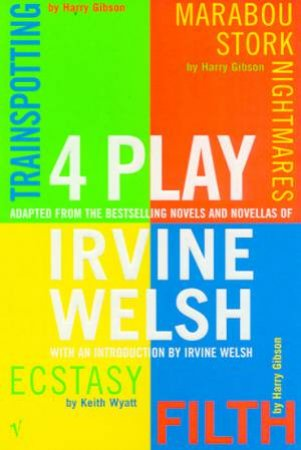 4 Play by Irvine Welsh