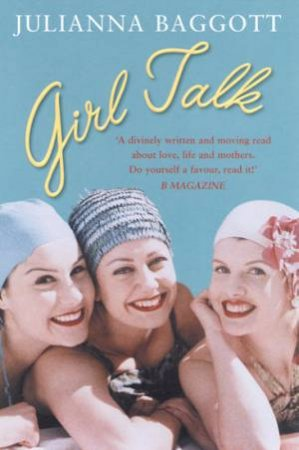 Girl Talk by Julianna Baggott